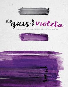 Exposición Do Gris Ao Violeta