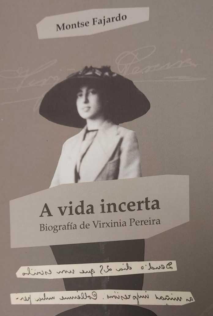 """Preséntase """"A vida incerta. Biografía de Virxinia Pereira"""""""